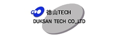 Duksan Tech Co. , Ltd.