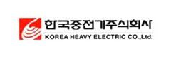 Korea Heavy Electric Co. , Ltd.