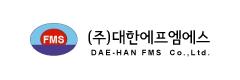 DAE-HAN FMS