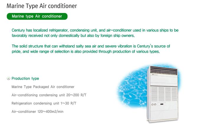 CENTURY Marine Type Air Conditioner