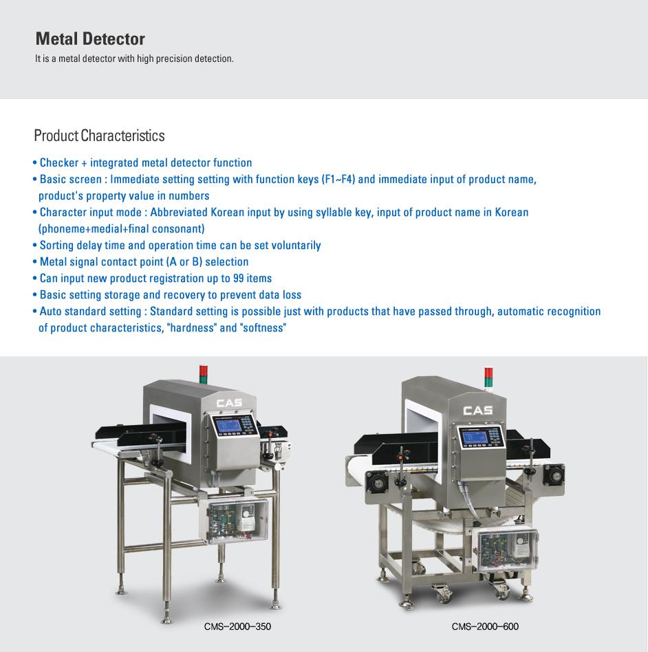CAS Metal Detector CMS 2000-350/600