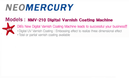 Dilli NEO MERCURY - Digital Varnish Coating Machine NML-210