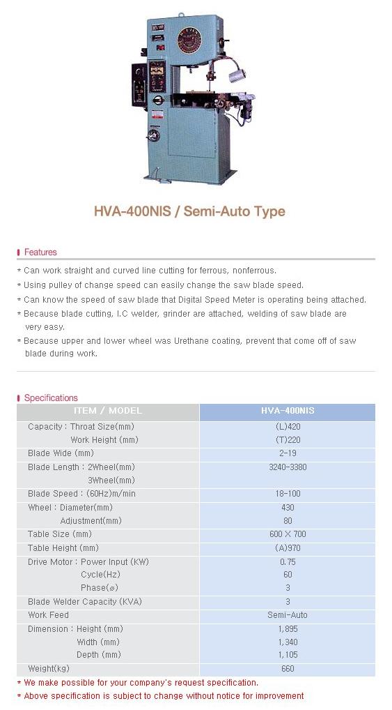 HOE JUN PRECISION Vertical Band Sawing M/C HVA-400NIS / Semi-Auto Type