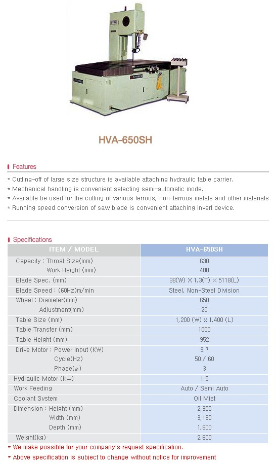 HOE JUN PRECISION Table Feed Sawing M/C HVA-650SH
