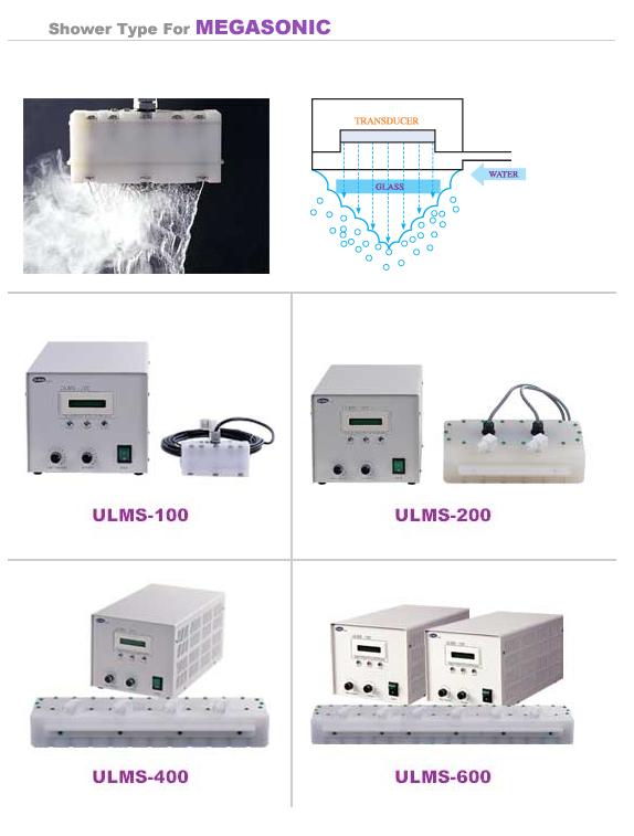 UL-Tech Shower type for Megasonic ULMS-100/200/400/600