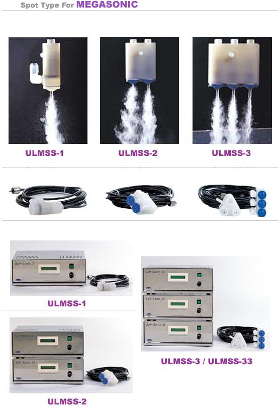 UL-Tech Spot type for Megasonic